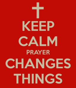 keep-calm-prayer-changes-things-1