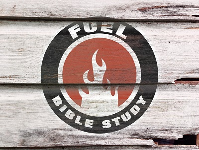 Fuel Bible Study
